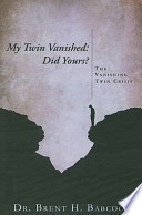 My Twin Vanished: Did Yours?