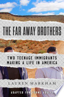 The Far Away Brothers  Adapted for Young Adults  Book