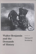 Walter Benjamin and the Demands of History