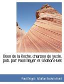 Doon de la Roche, Chanson de Geste, Pub Par Paul Meyer Et Gédéon Huet