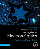 Principles of Electron Optics  Volume 3