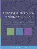 Behavioral Neurology and Neuropsychology  Second Edition