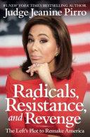 Radicals Resistance And Revenge