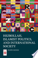 Hezbollah  Islamist Politics  and International Society