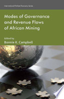 Modes of Governance and Revenue Flows in African Mining Book