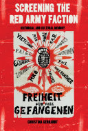 Pdf Screening the Red Army Faction Telecharger