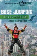 BASE Jumping: The Ultimate Guide Pdf/ePub eBook