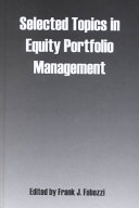 Selected Topics in Equity Portfolio Management