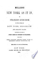 Miller S New York As It Is Or Stranger S Guide Book To The Cities Of New York Brooklyn And Adjacent Places Book PDF