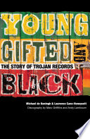 Young  Gifted   Black  The Story of Trojan Records