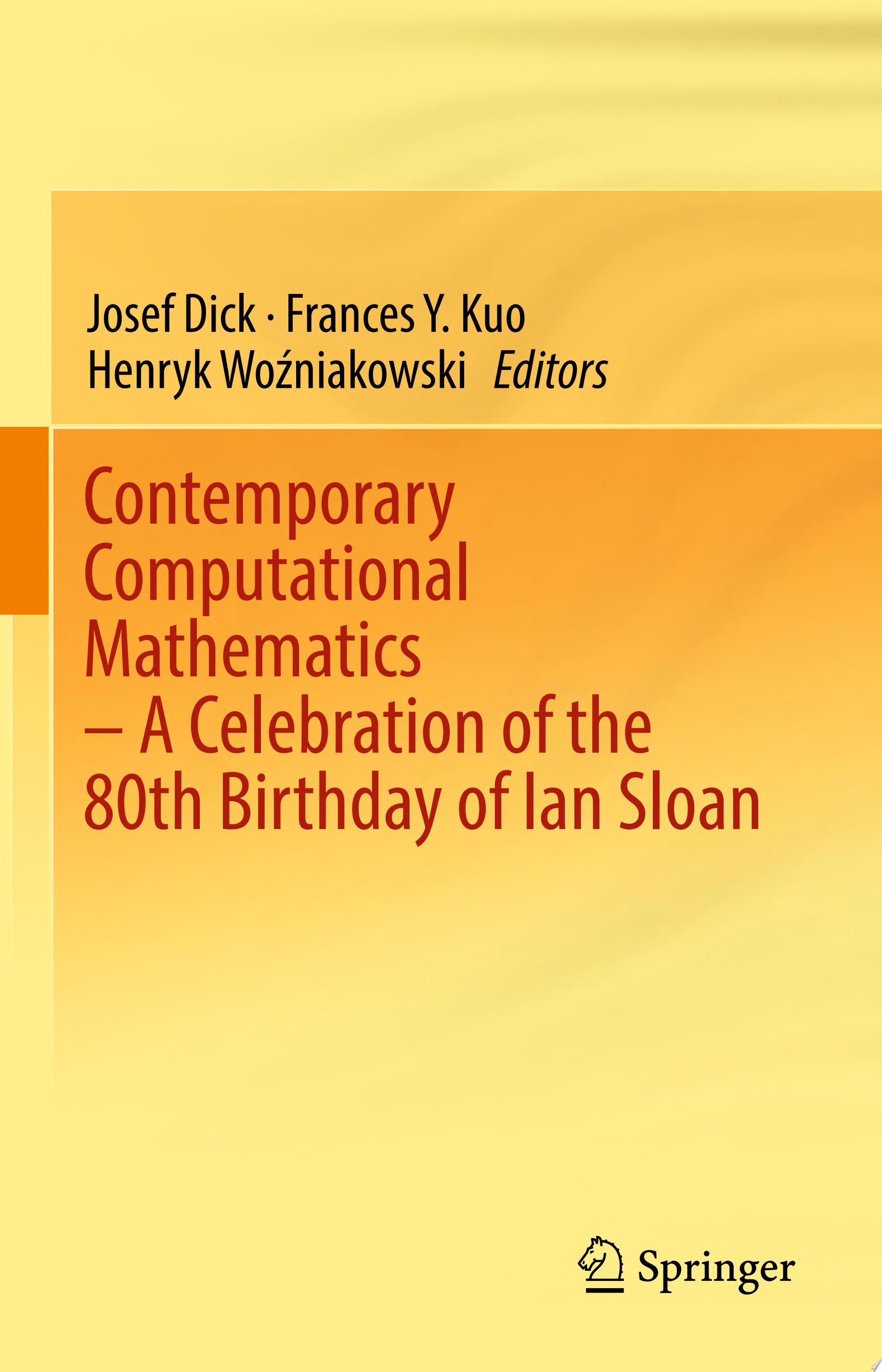 Contemporary Computational Mathematics   A Celebration of the 80th Birthday of Ian Sloan