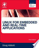 """Linux for Embedded and Real-time Applications"" by Doug Abbott"
