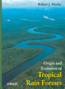 Pdf Origin and Evolution of Tropical Rain Forests
