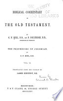 Biblical Commentary on the Old Testament: Jeremiah, Lamentations