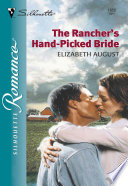 The Rancher s Hand Picked Bride
