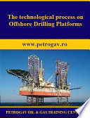 The technological process on Offshore Drilling Platforms