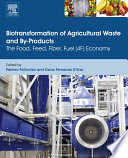 Biotransformation of Agricultural Waste and By Products