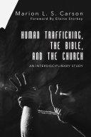Human Trafficking, the Bible, and the Church [Pdf/ePub] eBook