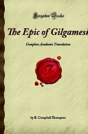 The Epic of Gilgamesh Complete Academic Translation Book