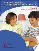 Treatment Protocols for Language Disorders in Children  Volume II