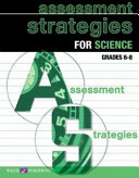 Assessment Strategies for Science  Grades 6 8