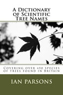 A Dictionary of Scientific Tree Names