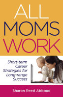 All Moms Work