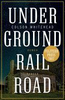 Underground Railroad: Roman