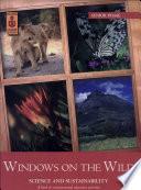 Windows on the Wild