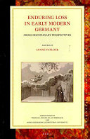 Enduring Loss in Early Modern Germany: Cross Disciplinary ...