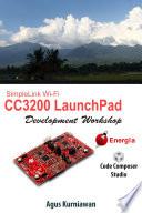 SimpleLink Wi Fi CC3200 LaunchPad Development Workshop Book