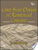 """""""LIMIT STATE DESIGN OF REINFORCED CONCRETE"""" by P. C. VARGHESE"""