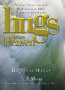 Hugs from Heaven  On Angels Wings