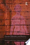 Female Offenders And Reentry Book PDF