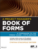 A Project Manager s Book of Forms