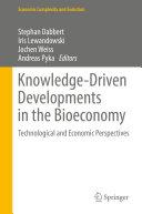 Knowledge Driven Developments in the Bioeconomy