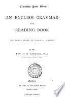 An English Grammar and Reading Book for Lower Forms in Classical Schools Book