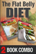 Greek Recipes for a Flat Belly and On The Go Recipes for a Flat Belly