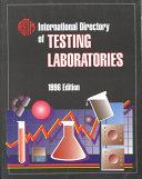 International Directory Of Testing Laboratories 1996 Book PDF
