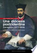 Una diócesis postridentina: Zaragoza (1577-1808)