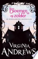 Dollanganger Bloemen Op Zolder