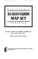 California Subdivision Map Act California Subdivision Map Act Practice   Daniel J. Curtin