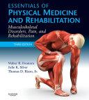 Essentials of Physical Medicine and Rehabilitation E Book