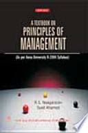 A Textbook on Principles of Management (As per Anna University) by R.S. Naagarazan,Syed S. Ahamed PDF