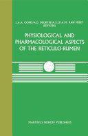 Physiological and Pharmacological Aspects of the Reticulo Rumen
