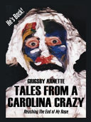 TALES FROM A CAROLINA CRAZY