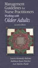 Management Guidelines for Nurse Practitioners Working with Older Adults
