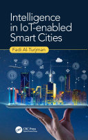 Intelligence in IoT enabled Smart Cities