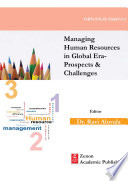 Managing Human Resources In Global Era Prospects Challenges