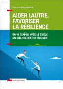 Aider l'autre, favoriser la résilience Pdf/ePub eBook
